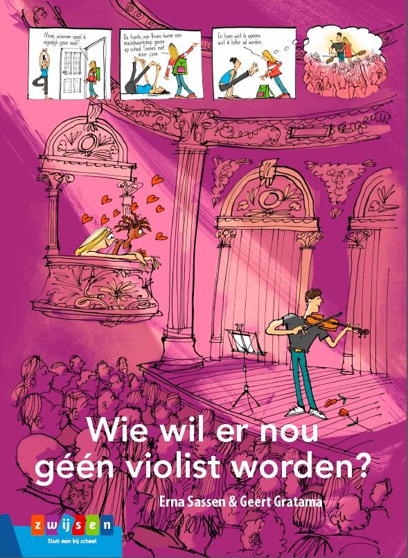 wie wil er nou geen violist worden?